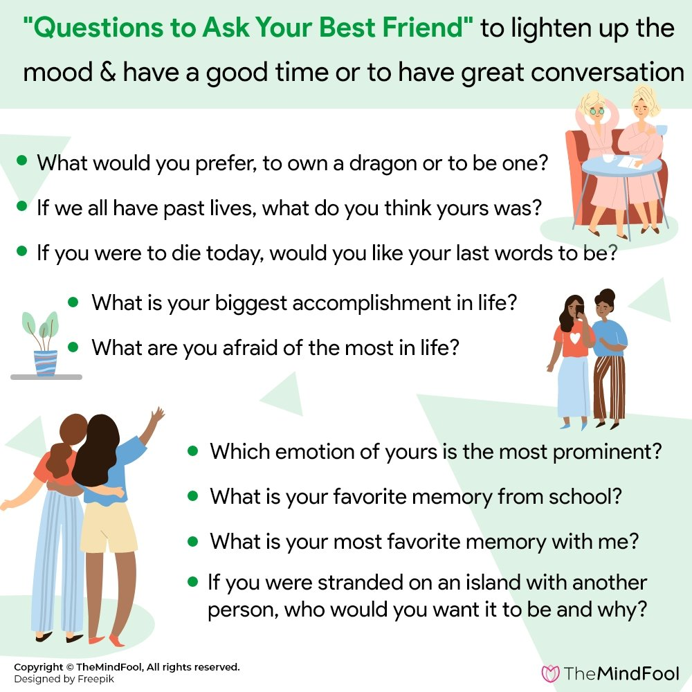 Questions To Ask Your Best Friend: The Only List You Will Ever Need